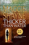 Thicker Than Water (0778322432) by Shayne, Maggie