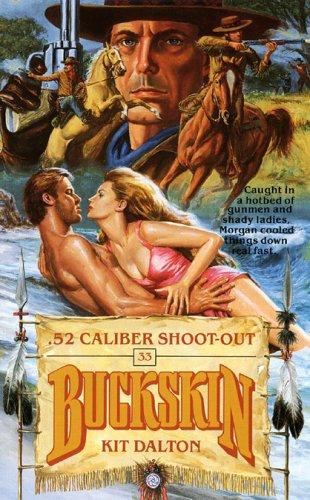 .52 Caliber Shoot-out (Buckskin), KIT DALTON