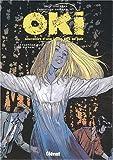 echange, troc Eric Juszezak, Christian Godard - Oki, souvenirs d'une jeune fille au pair, tome 5 : Le Fantôme du fond du parc