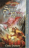Spirit of the Wind (Dragonlance Bridges of Time, Vol. 1)
