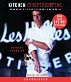 Anthony Bourdain Kitchen Confidential: Adventures in the Culinary Underbelly