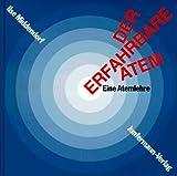 Der Erfahrbare Atem - Mit 2 CDs: Eine Atemlehre - Ilse Middendorf