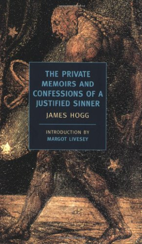 The Private Memoirs and Confessions of a Justified Sinner (New York Review Books Classics)