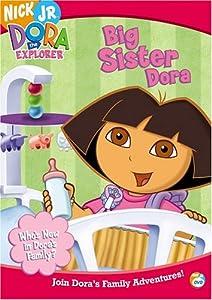 Dora the Explorer - Big Sister Dora from Nickelodeon