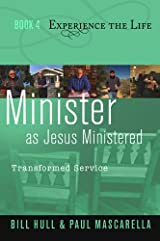 Minister as Jesus Ministered, Transformed Service