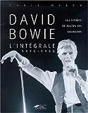 echange, troc Chris Welsh - David Bowie, l'intégrale 1970-1980 : Les Secrets de toutes ses chansons