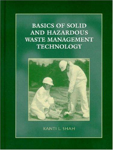 Basics of Solid and Hazardous Waste Management Technology