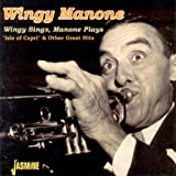 Wingy Sings, Manone Plays: Great Hits [ORIGINAL RECORDINGS REMASTERED]