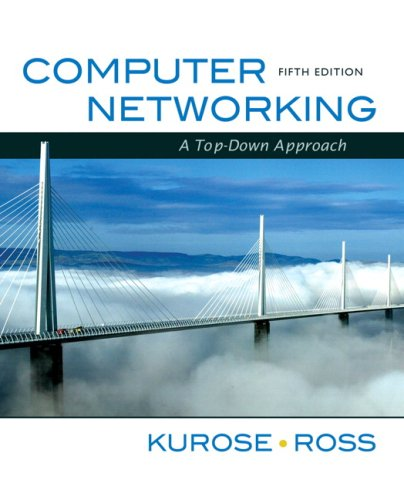 Computer networks: a top-down approach (5th Edition)