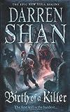 Birth of a Killer (The Saga of Larten Crepsley, Book 1) Darren Shan