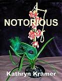 Notorious (The Highwaymen Book 1)