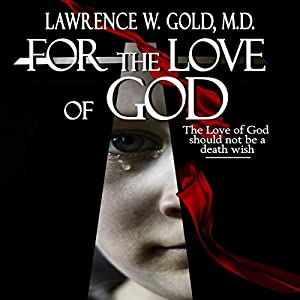 For the Love of God Audiobook