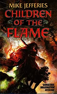 Children Of The Flame by Mike Jefferies