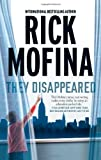 They Disappeared by  Rick Mofina in stock, buy online here