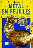 echange, troc Violaine Lamérand - Métal en feuilles : Décors et bijoux