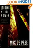 Leading Without Power: Finding Hope in Serving Community (J-B US non-Franchise Leadership)