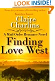 Finding Love West (A Mail Order Romance Novel) (2) (Eliza & Edward) (A Mail Order Romance series)