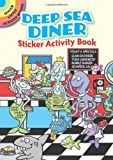 Deep Sea Diner Sticker Activity Book (Dover Little Activity Books)