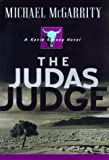 The Judas Judge (Kevin Kerney Novels) (0525945474) by McGarrity, Michael