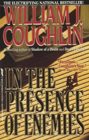 In The Presence of Enemies, William J. Coughlin