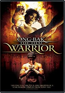 Ong-Bak - The Thai Warrior