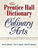 The Prentice Hall Dictionary of Culinary Arts, 2nd Edition