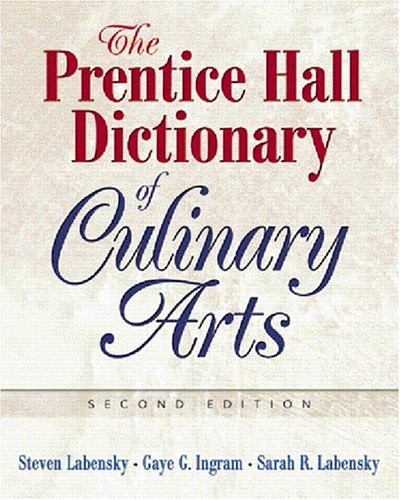 Prentice Hall Dictionary of Culinary Arts, The (Trade...