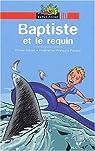 Baptiste et le Requin