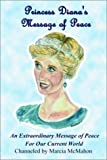 img - for Princess Diana's Message of Peace book / textbook / text book