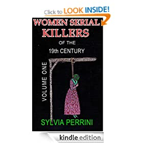 WOMEN SERIAL KILLERS OF THE 19th CENTURY VOL ONE