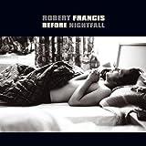 I Like The Air - Robert Francis