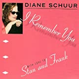 I Remember You (with love to Stan and Frank)