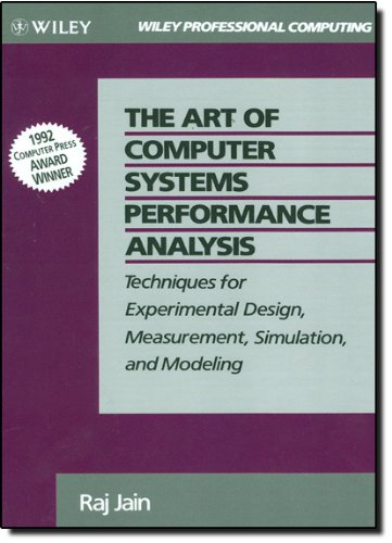The Art of Computer Systems Performance Analysis:...