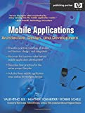 img - for Mobile Applications: Architecture, Design, and Development: Architecture, Design, and Development book / textbook / text book