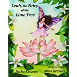 Leah - The Fairy of the Lime Tree: A Traditional Children's Story from Trinidadby Nisha Kisson