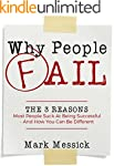 Why People Fail: The 3 Reasons Most P...