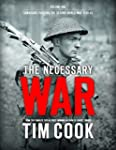 The Necessary War Volume One