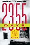 img - for 2,355 Days: A POW's Story by Nasmyth, Spike (2001) Paperback book / textbook / text book