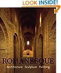 ROMANESQUE: Architecture, Sculpture,...