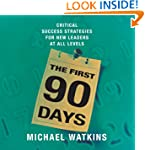The First 90 Days: Critical Success S...