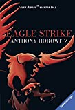 Anthony Horowitz Alex Rider 4/Eagle Strike