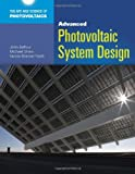 Advanced Photovoltaic System Design (The Art and Science of Photovoltaics) - 1449624693