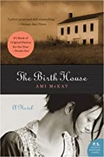 The Birth House (P.S.)
