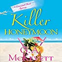 Killer Honeymoon: Savannah Reid, Book 18 Audiobook by G. A. McKevett Narrated by Dina Pearlman