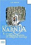 Le Monde de Narnia: Le Lion, La Sorciere Blanche Et L'Armoire Magique (Folio Junior) (French Edition)