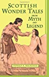 Scottish Wonder Tales from Myth and Legend