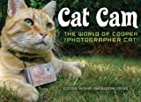 img - for Cat Cam: The World of Cooper the Photographer Cat book / textbook / text book