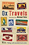 img - for OxTravels: Meetings with remarkable travel writers (Ox-Tales) book / textbook / text book