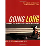 Going Long: Training for Triathlon's Ultimate Challengeby Joe Friel
