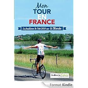"""MON TOUR EN FRANCE: le feuilleton de l'�t� sur """"Le Monde"""""""